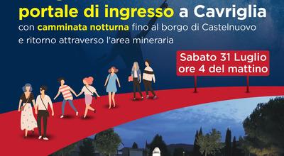 """""""Solo nell'oscurita' puoi vedere le stelle"""": inaugurazione del nuovo portale di ingresso a Cavriglia con camminata notturna"""